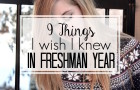 Starting college this year? Here are some great freshman tips for you: 9 things I wish I knew in my freshman year!