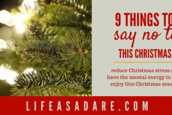 9 Things to Say No to This Christmas