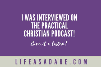 I was on the Practical Christian Podcast with Travis Albritton!
